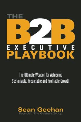 B2B Executive Playbook By Geehan, Sean